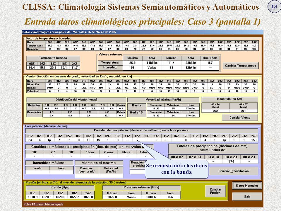 Entrada datos climatológicos principales: Caso 3 (pantalla 1)