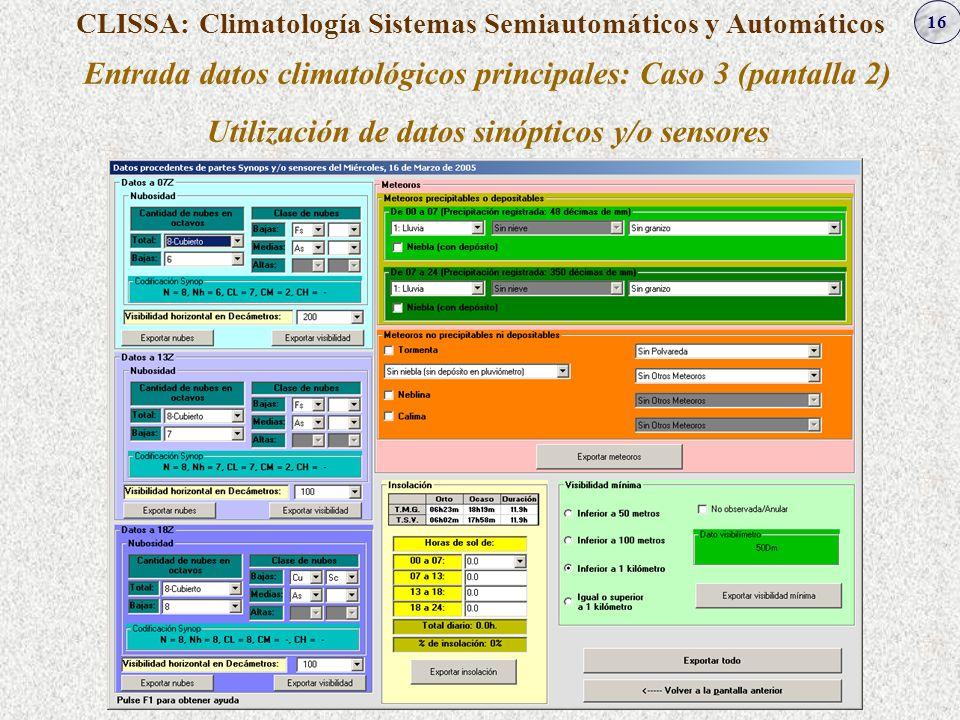 Entrada datos climatológicos principales: Caso 3 (pantalla 2)