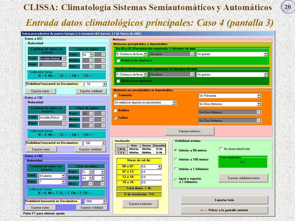 Entrada datos climatológicos principales: Caso 4 (pantalla 3)