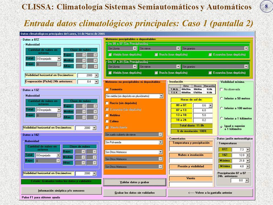 Entrada datos climatológicos principales: Caso 1 (pantalla 2)