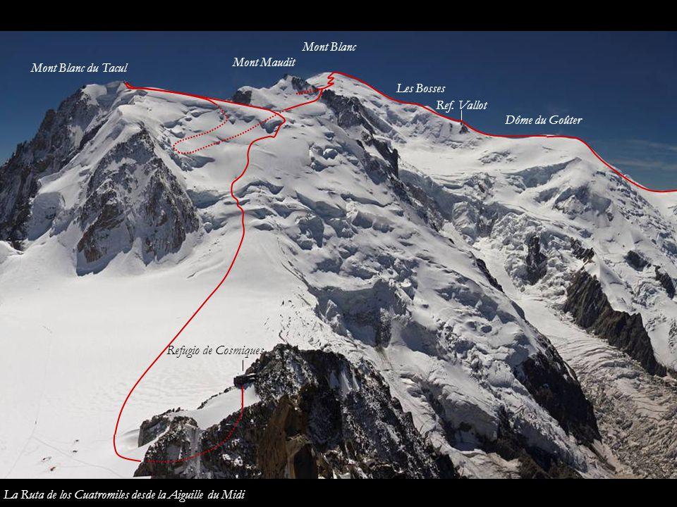 Mont Blanc Mont Maudit. Mont Blanc du Tacul. Les Bosses. Ref. Vallot. Dôme du Goûter. Refugio de Cosmiques.