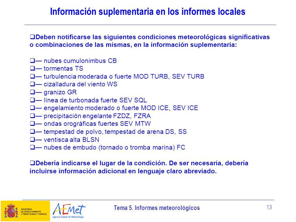 Información suplementaria en los informes locales