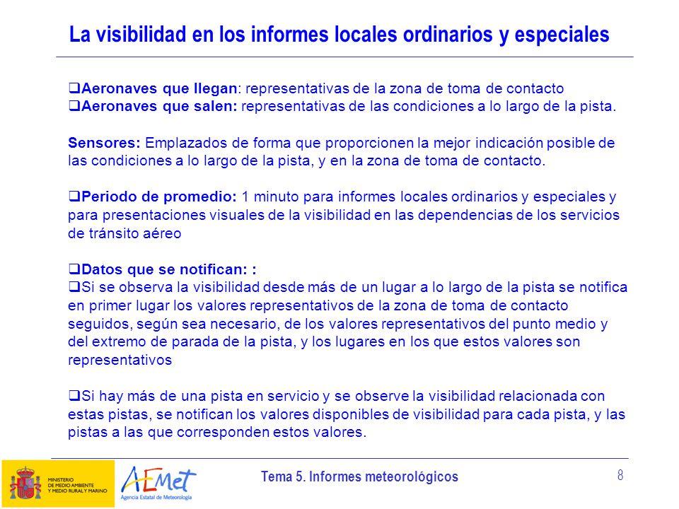 La visibilidad en los informes locales ordinarios y especiales