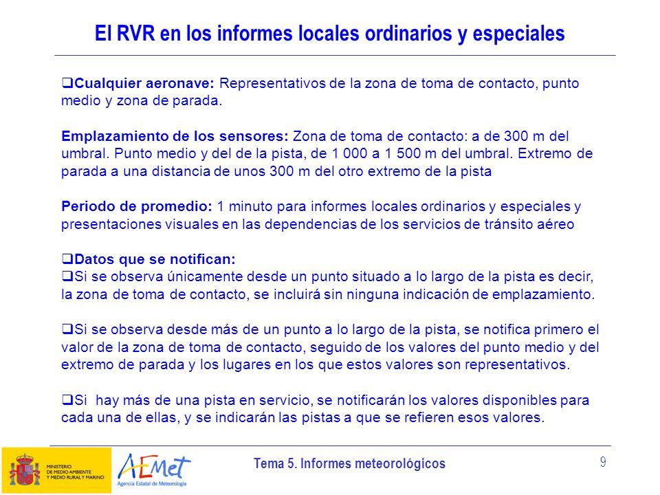 El RVR en los informes locales ordinarios y especiales
