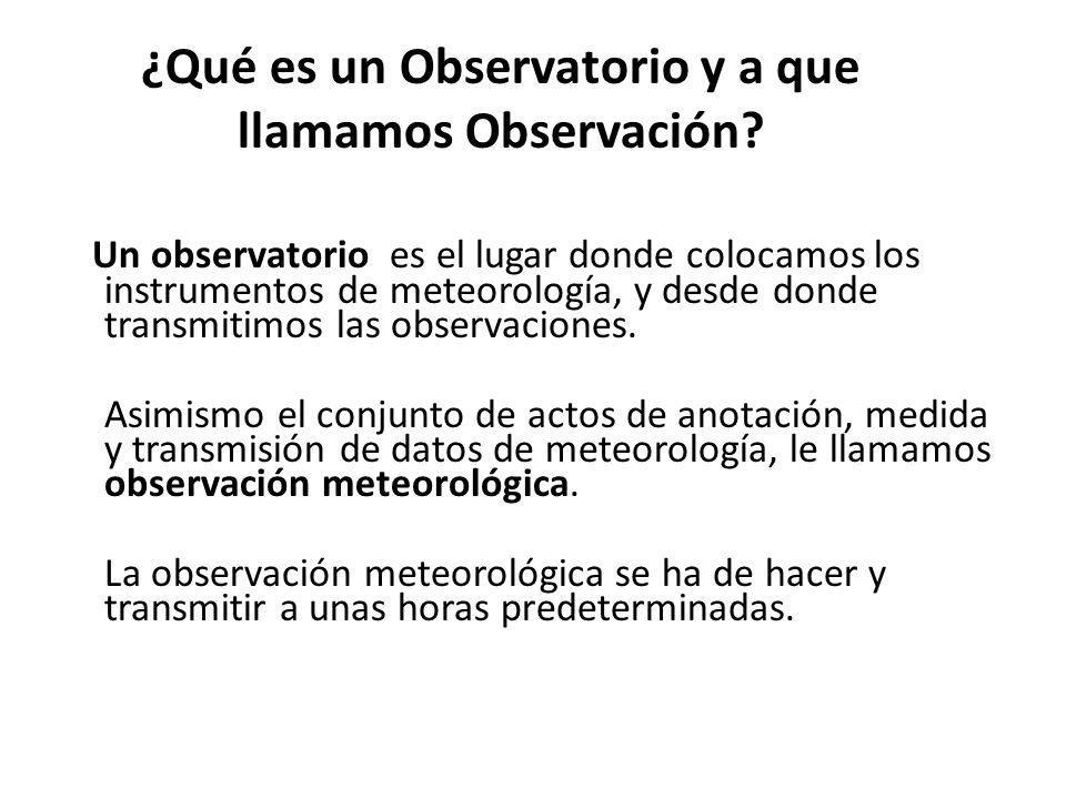 ¿Qué es un Observatorio y a que llamamos Observación