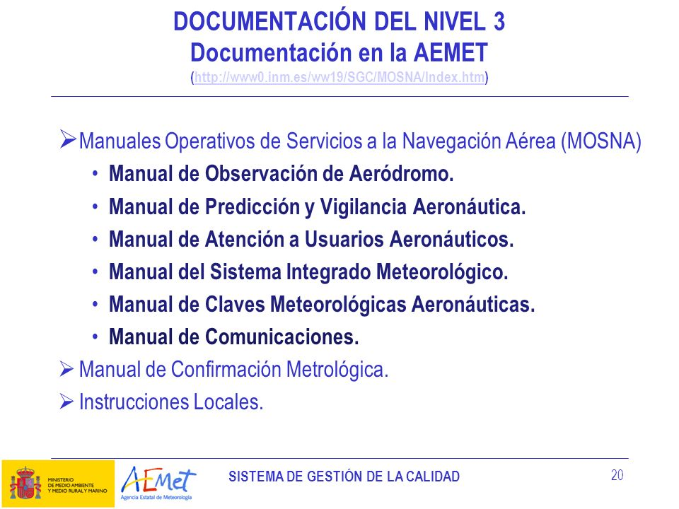 DOCUMENTACIÓN DEL NIVEL 3 Documentación en la AEMET (http://www0. inm