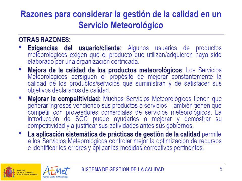 Razones para considerar la gestión de la calidad en un Servicio Meteorológico