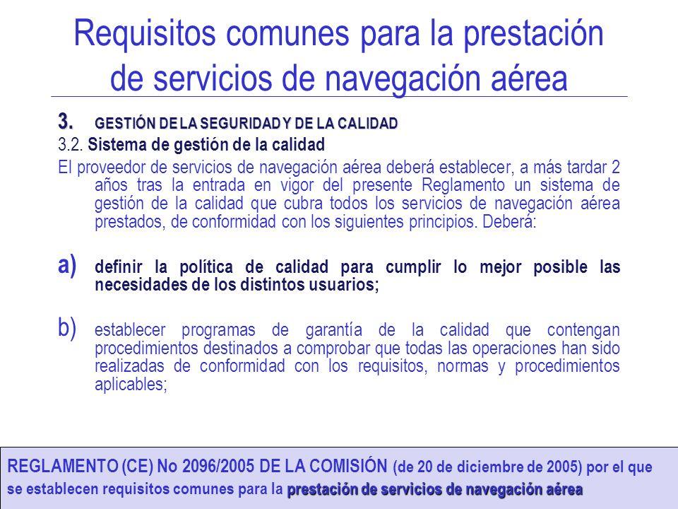 Requisitos comunes para la prestación de servicios de navegación aérea