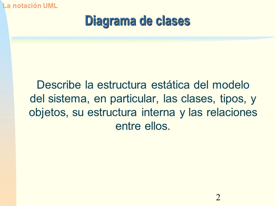 La notación UML 12/02/13. Diagrama de clases.