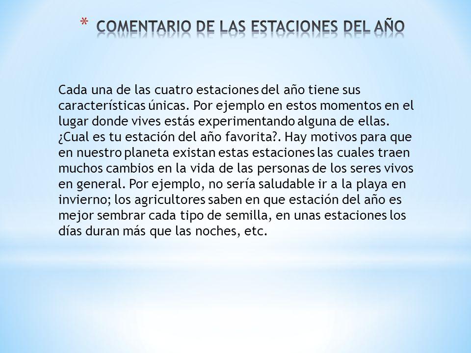 COMENTARIO DE LAS ESTACIONES DEL AÑO