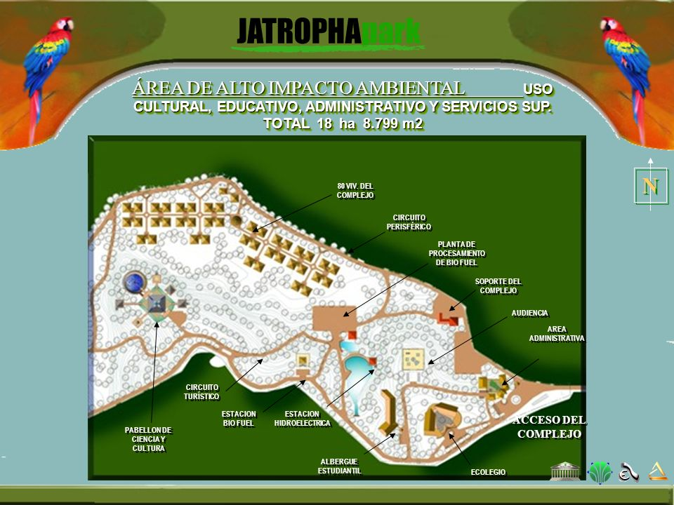 ÁREA DE ALTO IMPACTO AMBIENTAL USO CULTURAL, EDUCATIVO, ADMINISTRATIVO Y SERVICIOS SUP. TOTAL 18 ha 8.799 m2