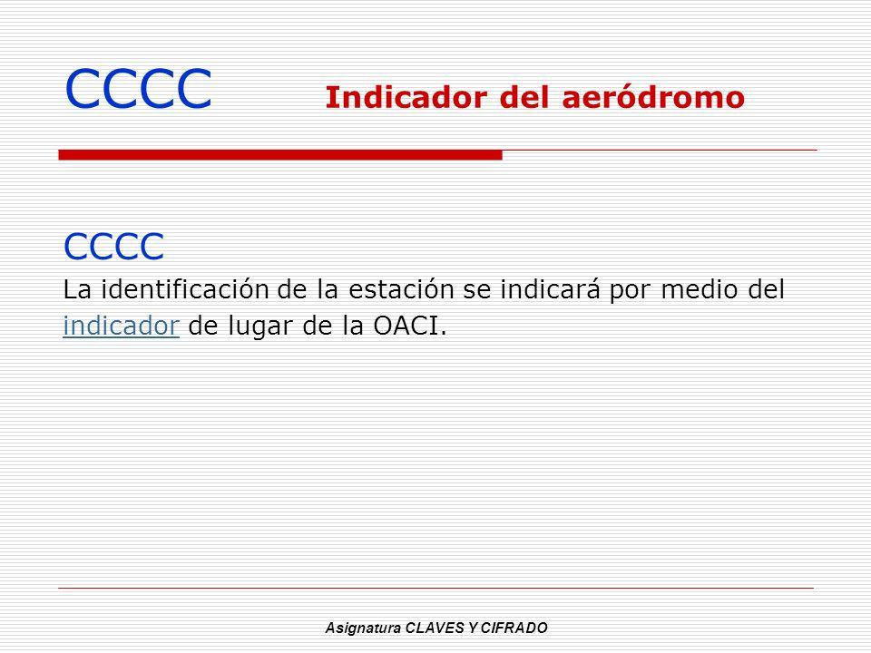 CCCC Indicador del aeródromo