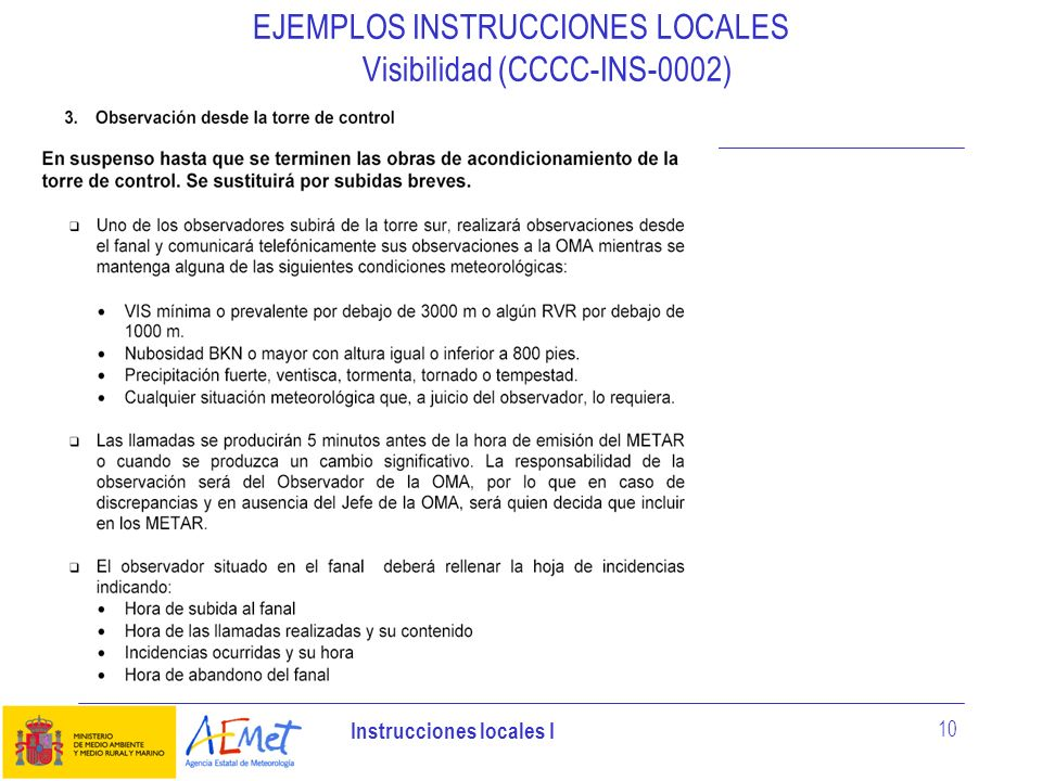 EJEMPLOS INSTRUCCIONES LOCALES Visibilidad (CCCC-INS-0002)