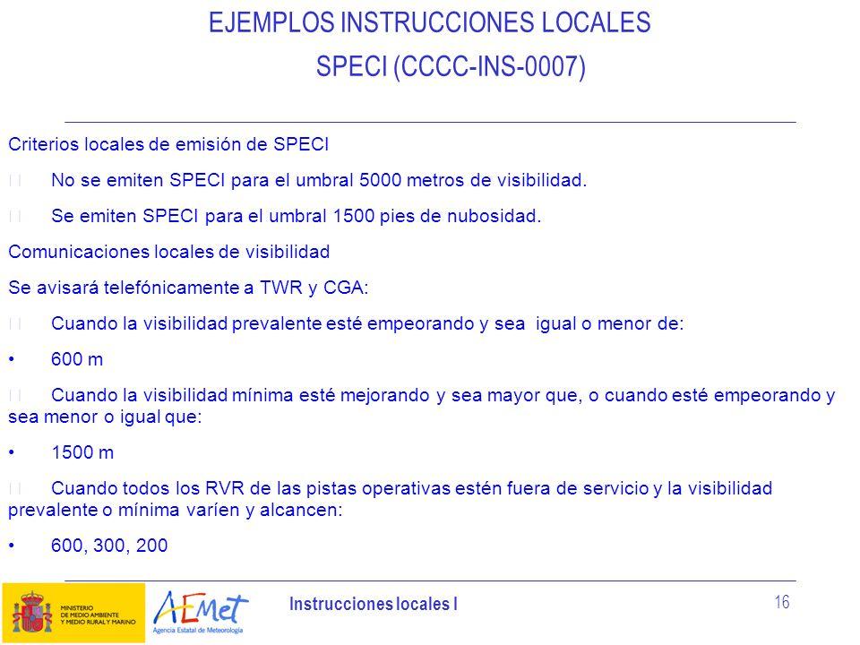 EJEMPLOS INSTRUCCIONES LOCALES SPECI (CCCC-INS-0007)