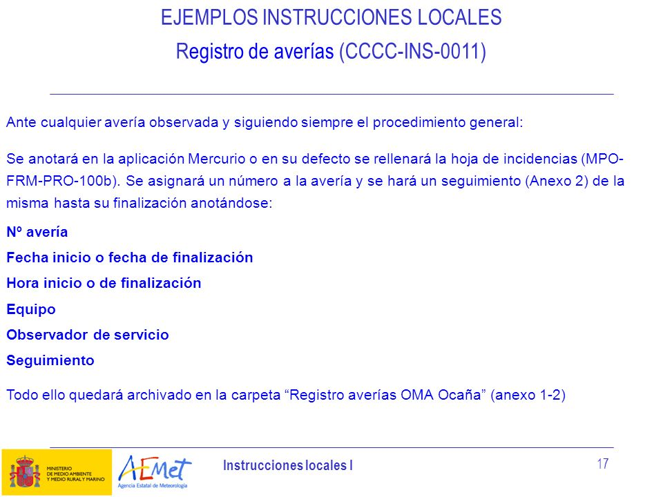 EJEMPLOS INSTRUCCIONES LOCALES Registro de averías (CCCC-INS-0011)