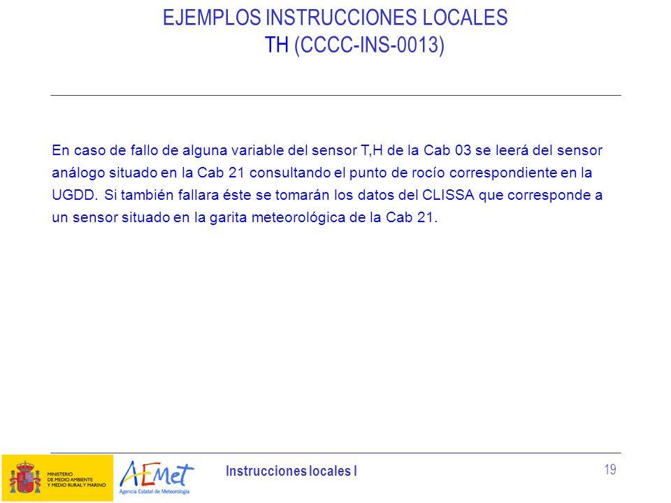 EJEMPLOS INSTRUCCIONES LOCALES TH (CCCC-INS-0013)