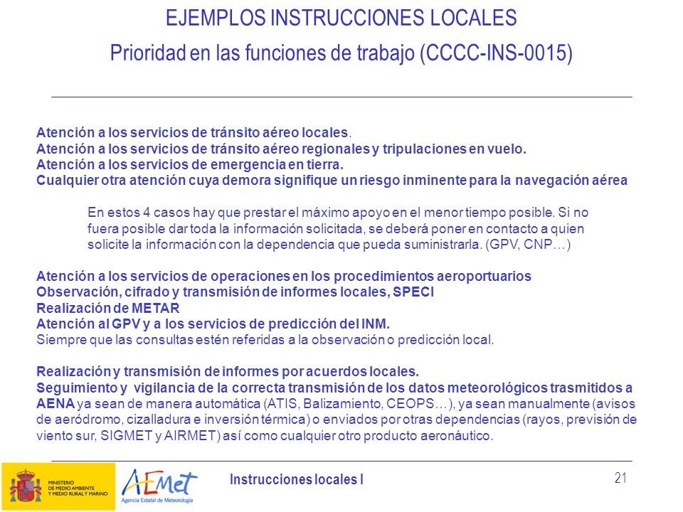 EJEMPLOS INSTRUCCIONES LOCALES Prioridad en las funciones de trabajo (CCCC-INS-0015)