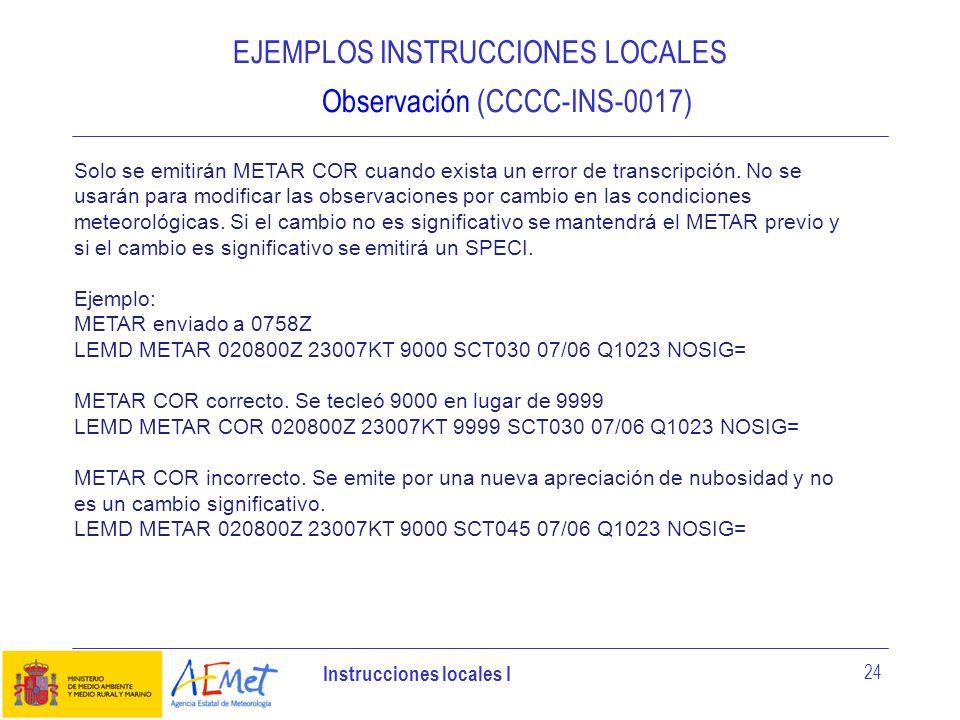 EJEMPLOS INSTRUCCIONES LOCALES Observación (CCCC-INS-0017)