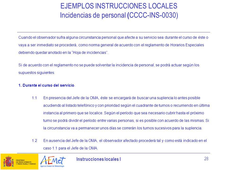 EJEMPLOS INSTRUCCIONES LOCALES Incidencias de personal (CCCC-INS-0030)