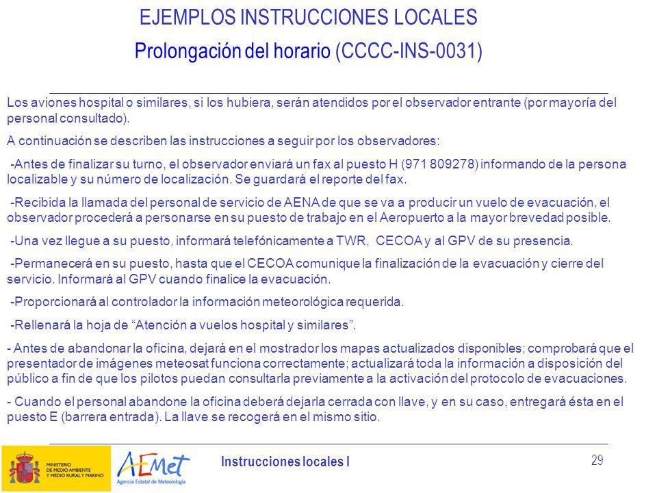 EJEMPLOS INSTRUCCIONES LOCALES Prolongación del horario (CCCC-INS-0031)
