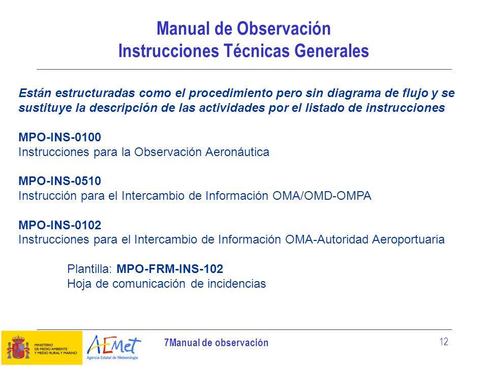 Manual de Observación Instrucciones Técnicas Generales