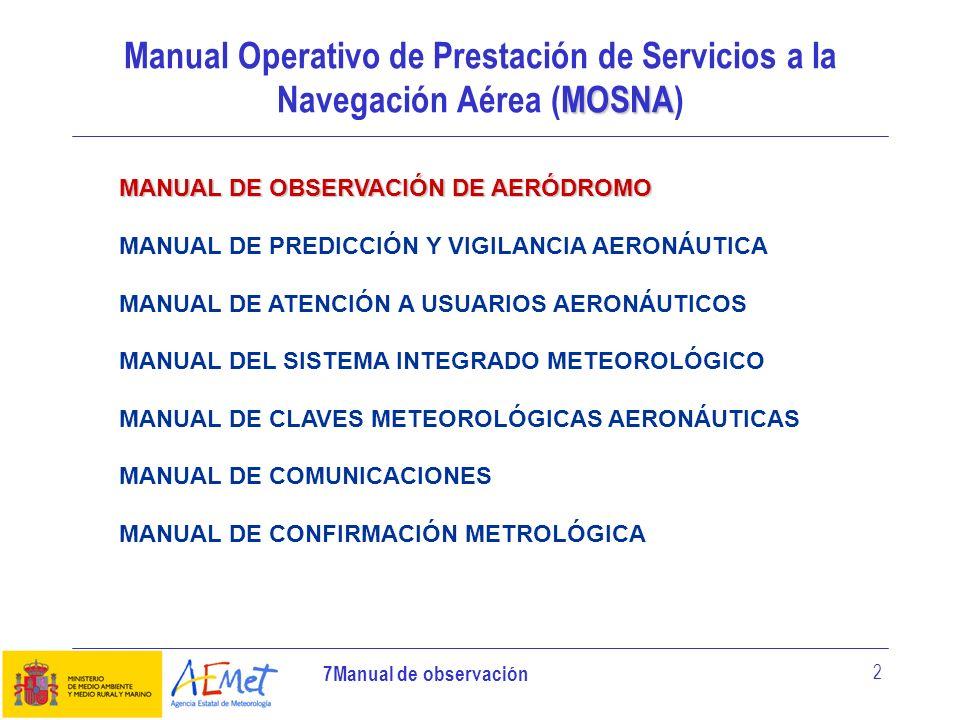 Manual Operativo de Prestación de Servicios a la Navegación Aérea (MOSNA)