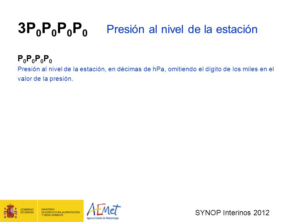 3P0P0P0P0 Presión al nivel de la estación