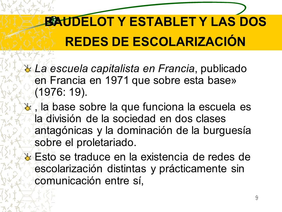 BAUDELOT Y ESTABLET Y LAS DOS REDES DE ESCOLARIZACIÓN