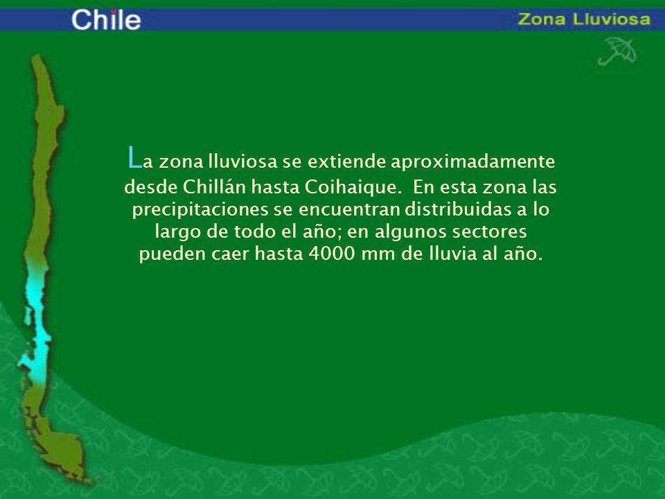 La zona lluviosa se extiende aproximadamente desde Chillán hasta Coihaique.
