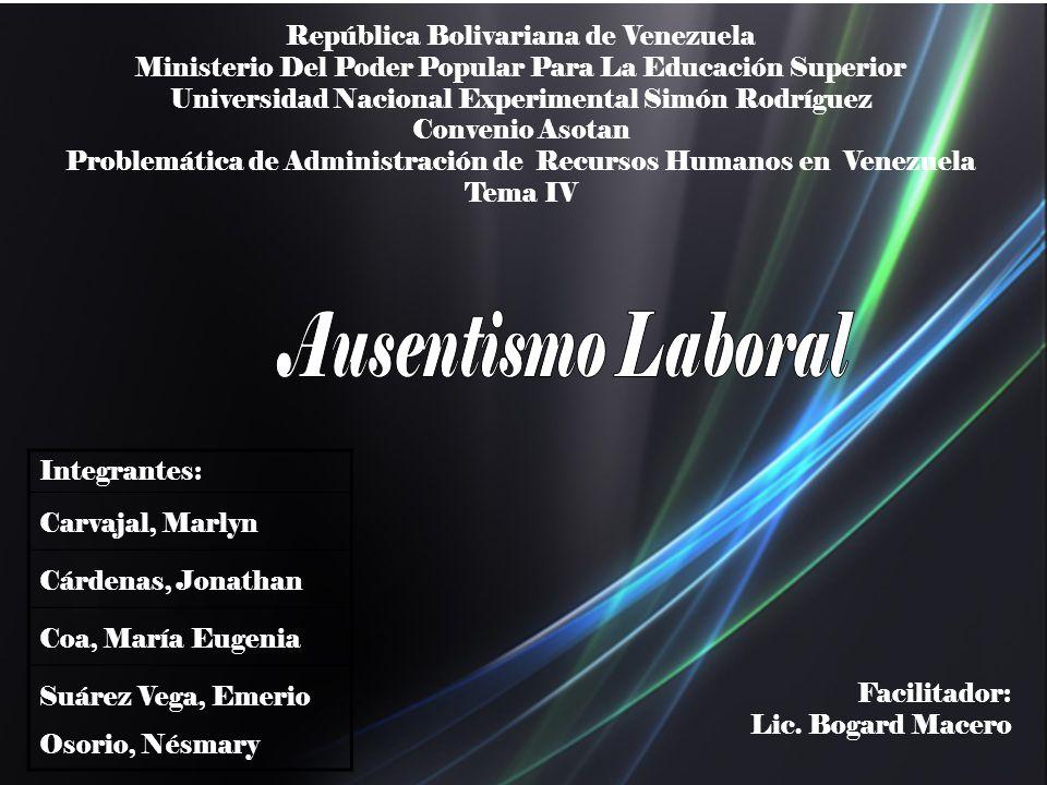 Ausentismo Laboral República Bolivariana de Venezuela