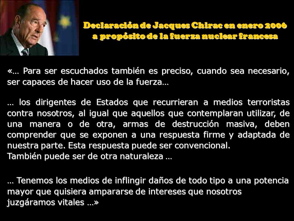 Declaración de Jacques Chirac en enero 2006 a propósito de la fuerza nuclear francesa