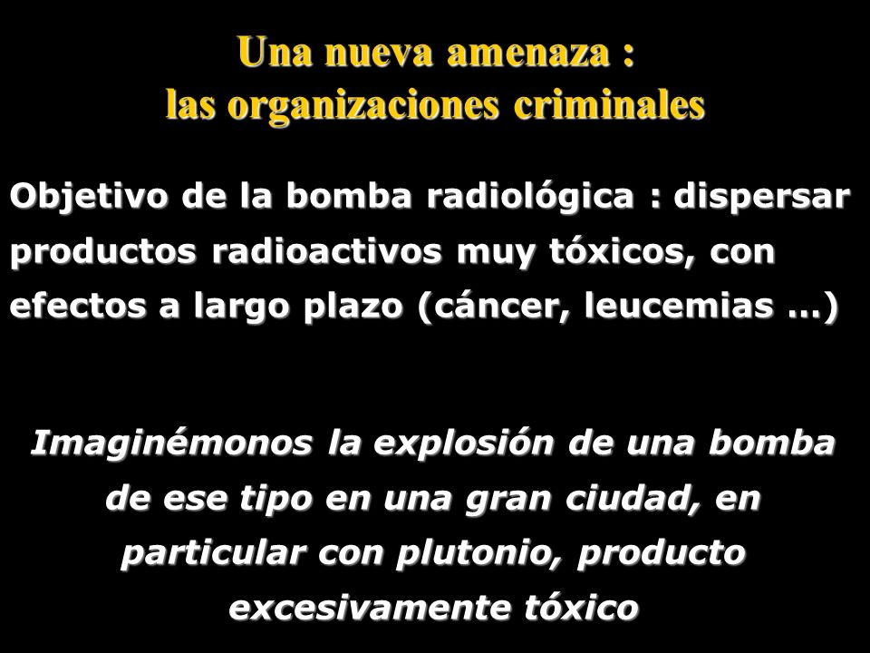 Una nueva amenaza : las organizaciones criminales