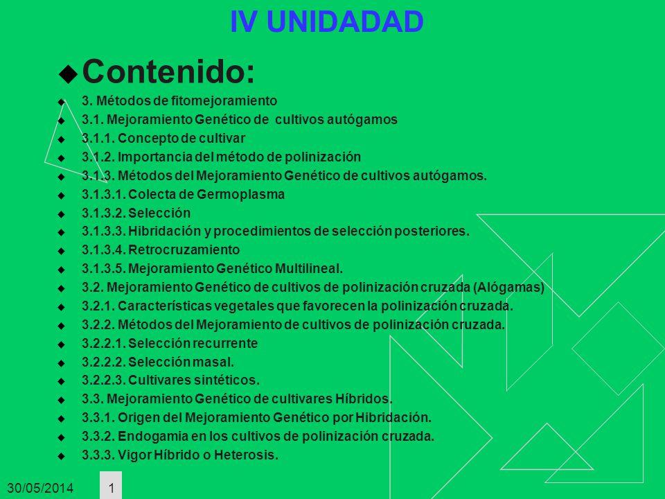 Contenido: IV UNIDADAD 3. Métodos de fitomejoramiento