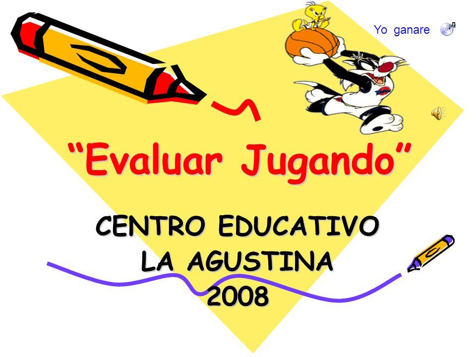 CENTRO EDUCATIVO LA AGUSTINA 2008