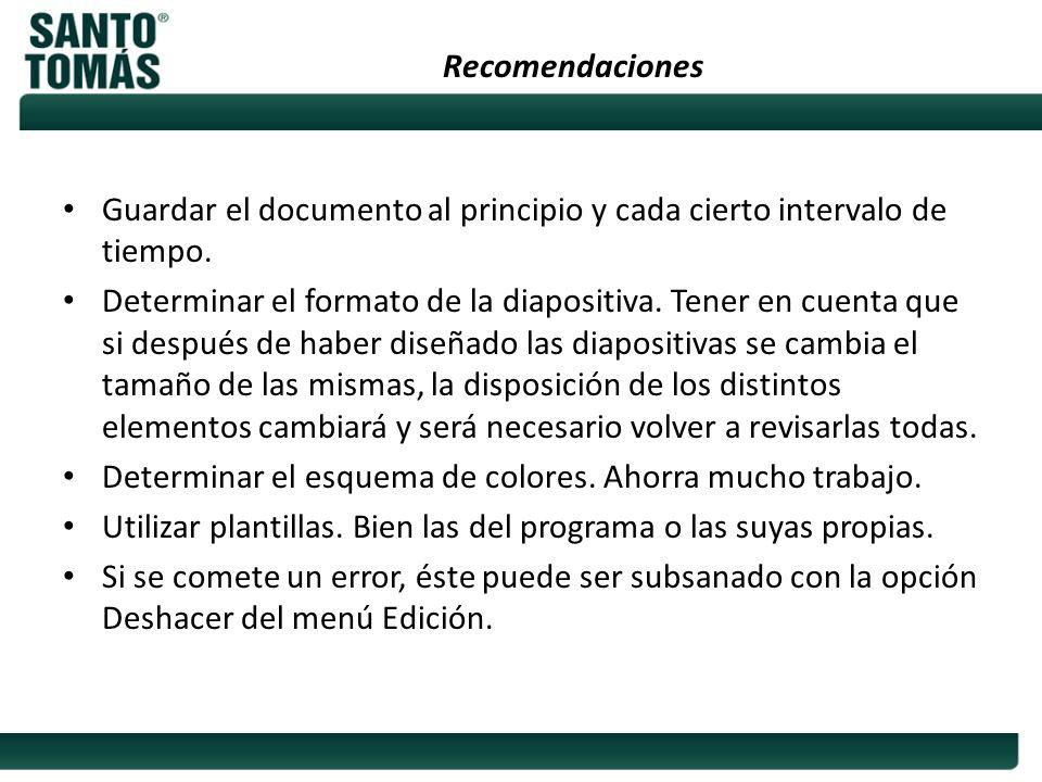 Recomendaciones Guardar el documento al principio y cada cierto intervalo de tiempo.