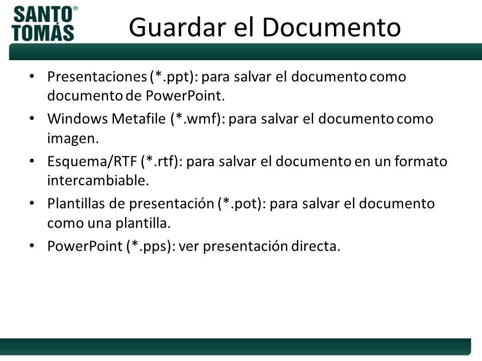 Guardar el Documento Presentaciones (*.ppt): para salvar el documento como documento de PowerPoint.