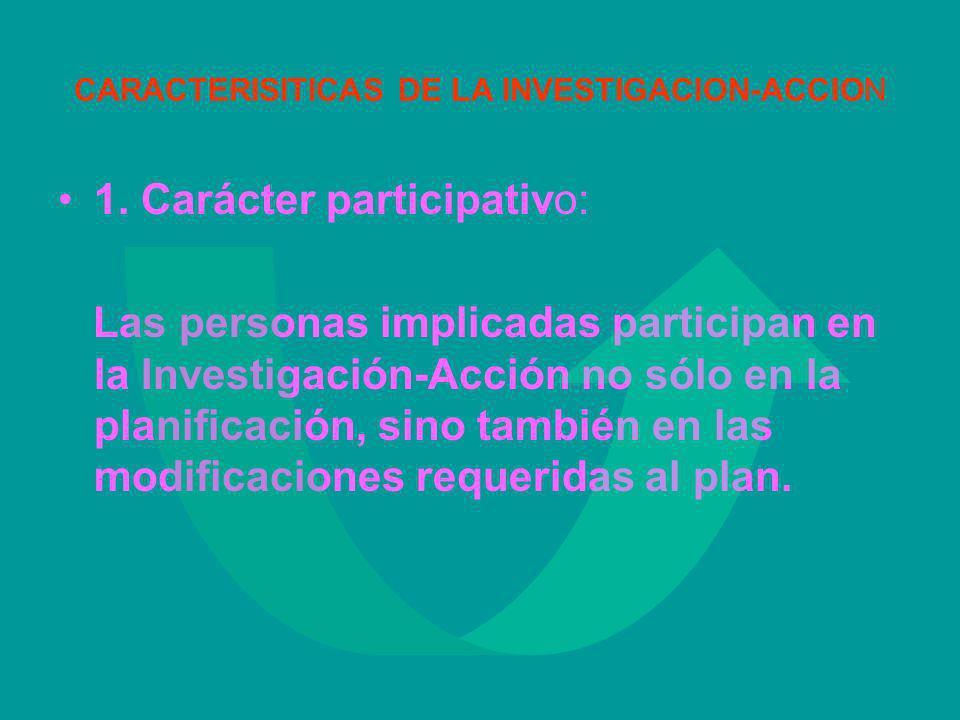 CARACTERISITICAS DE LA INVESTIGACION-ACCION