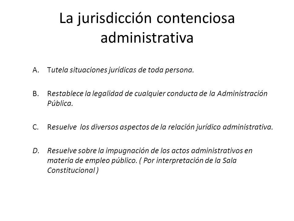 La jurisdicción contenciosa administrativa
