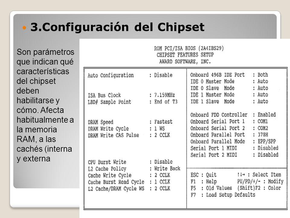 3.Configuración del Chipset