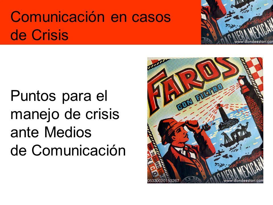 Puntos para el manejo de crisis ante Medios de Comunicación