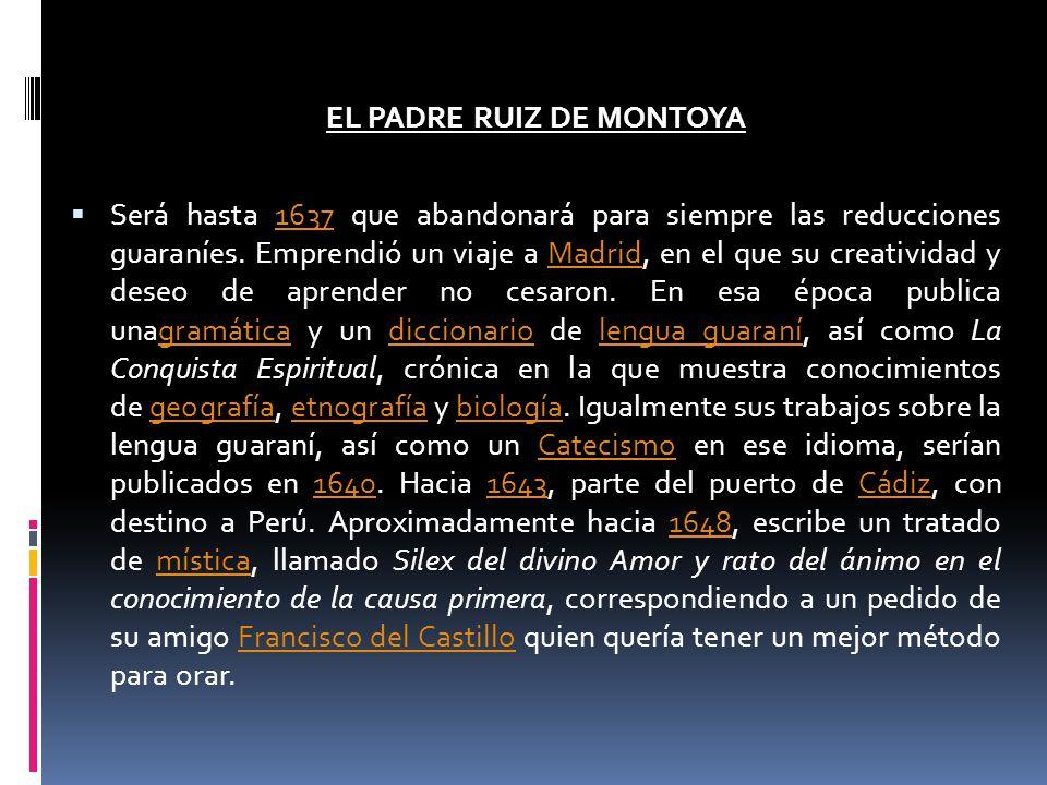 EL PADRE RUIZ DE MONTOYA