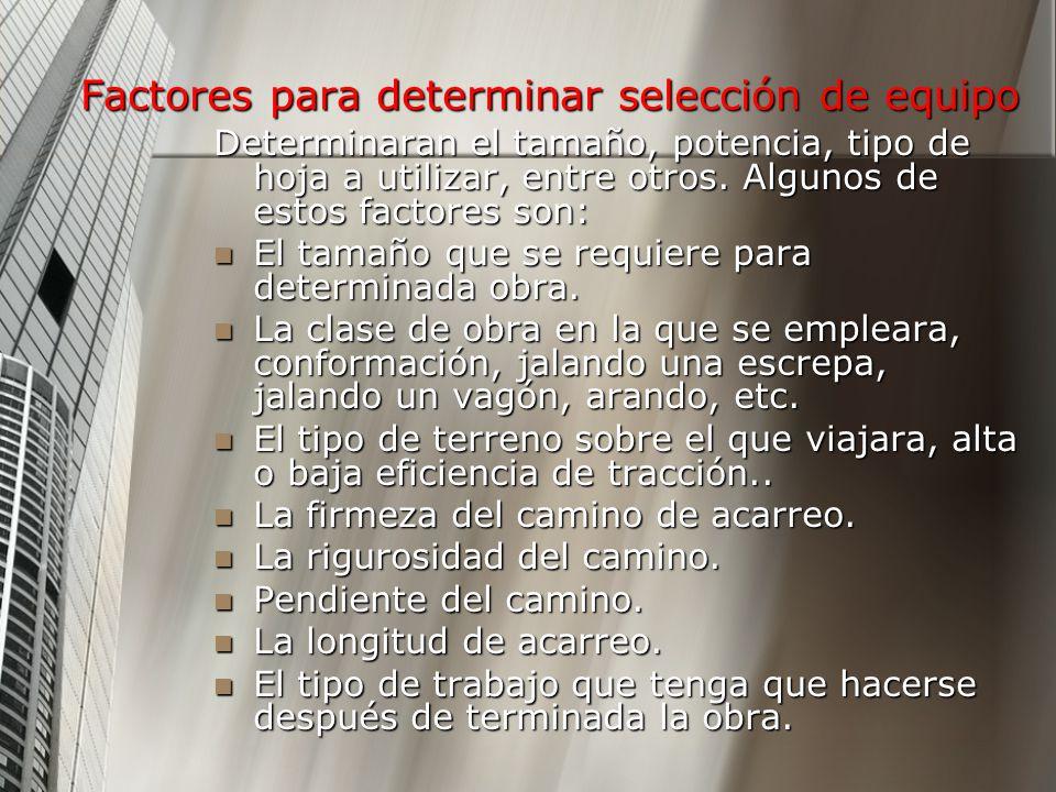 Factores para determinar selección de equipo