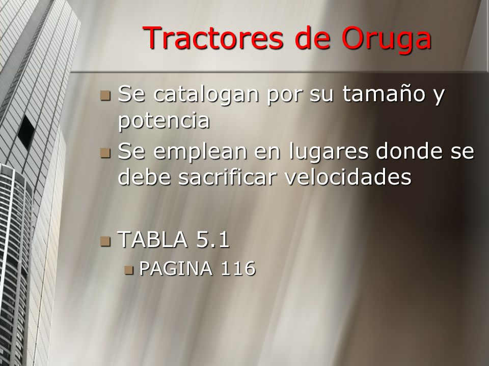 Tractores de Oruga Se catalogan por su tamaño y potencia