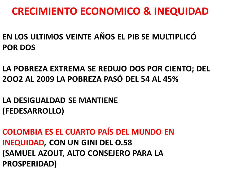 CRECIMIENTO ECONOMICO & INEQUIDAD