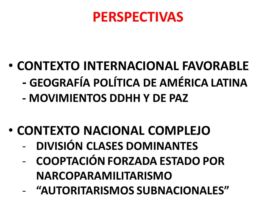 PERSPECTIVAS CONTEXTO INTERNACIONAL FAVORABLE