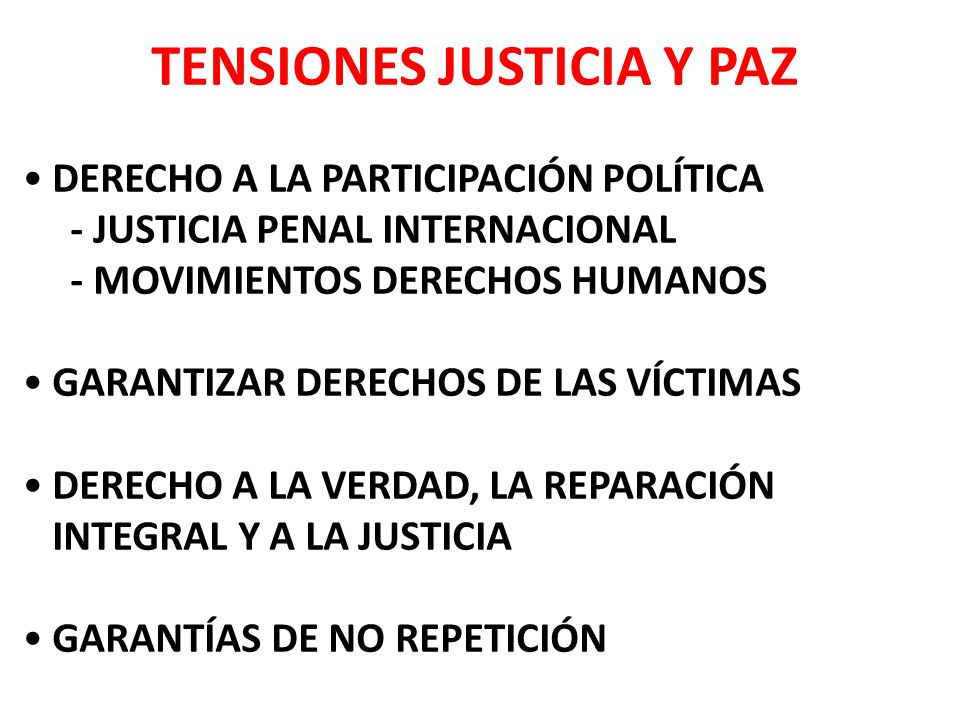 TENSIONES JUSTICIA Y PAZ