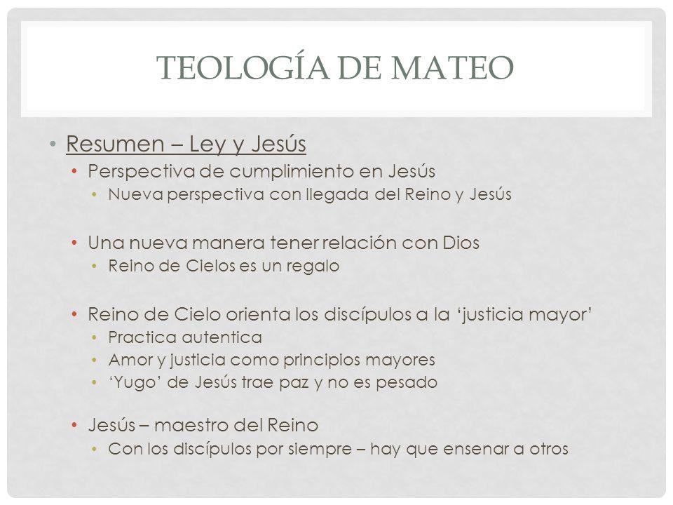 Teología de mateo Resumen – Ley y Jesús