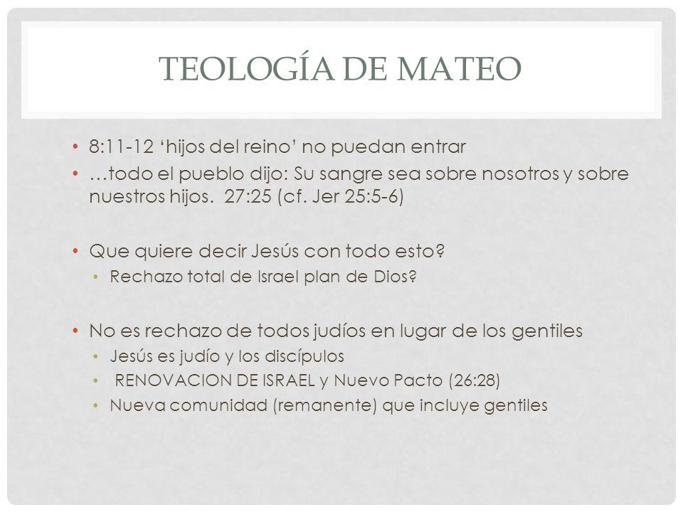 Teología de mateo 8:11-12 'hijos del reino' no puedan entrar