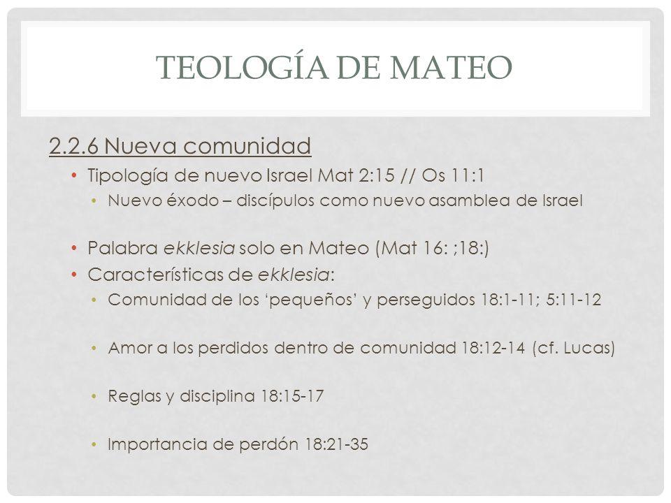 Teología de mateo 2.2.6 Nueva comunidad