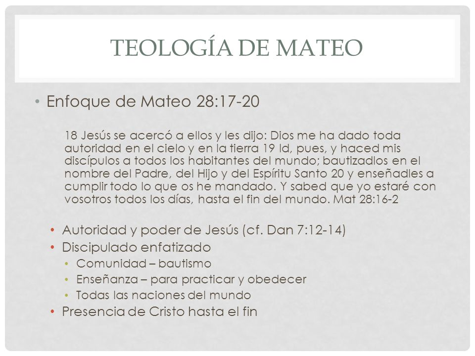 Teología de mateo Enfoque de Mateo 28:17-20